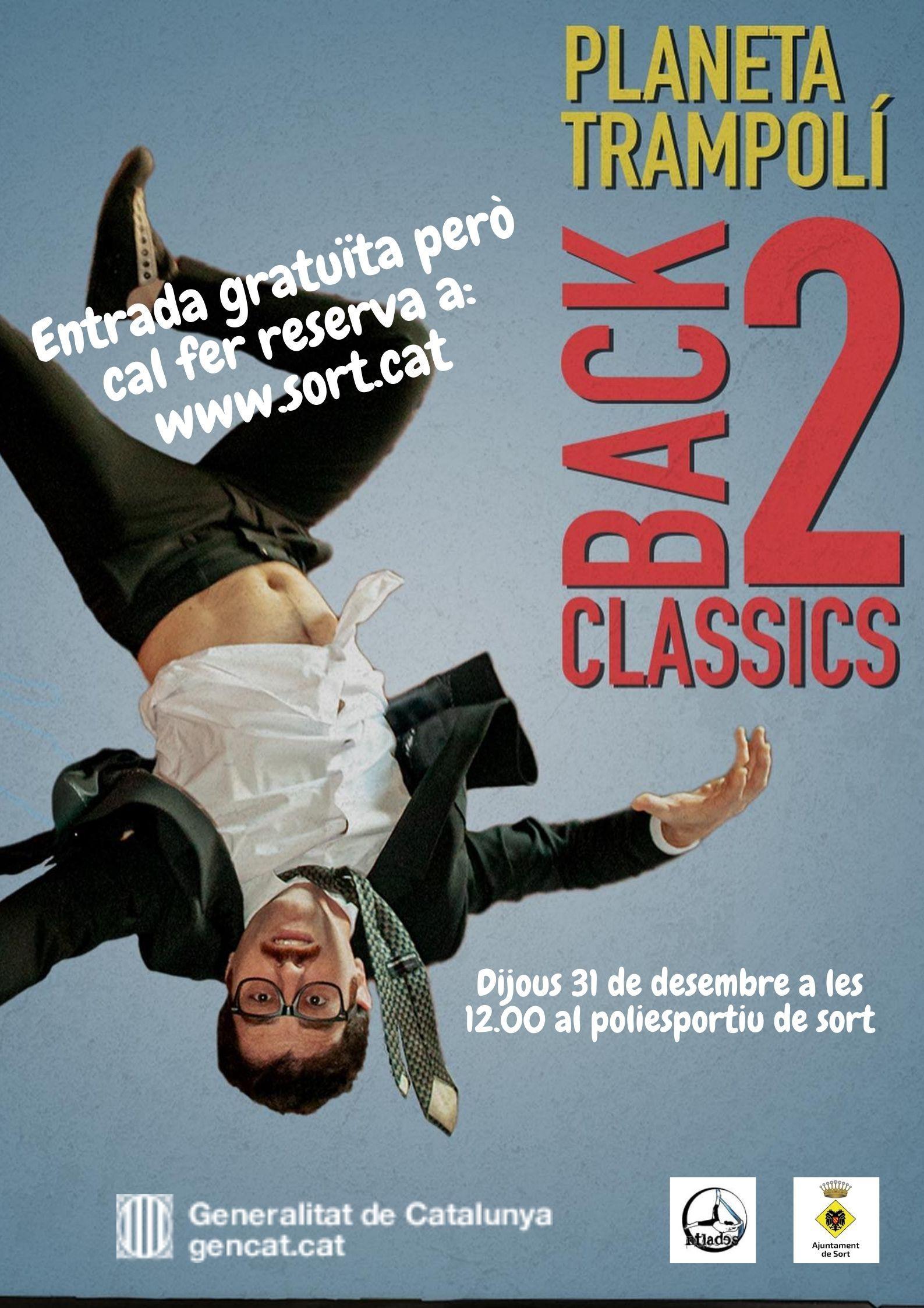 Back 2 classics, espectacle Planeta Trampoli, pobles de circ